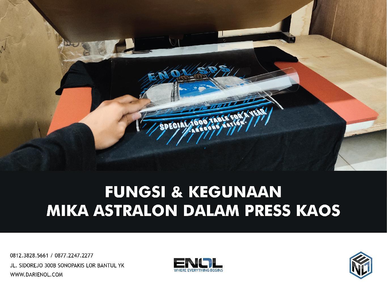 Fungsi dan Kegunaan Mika Astralon dalam Press Kaos