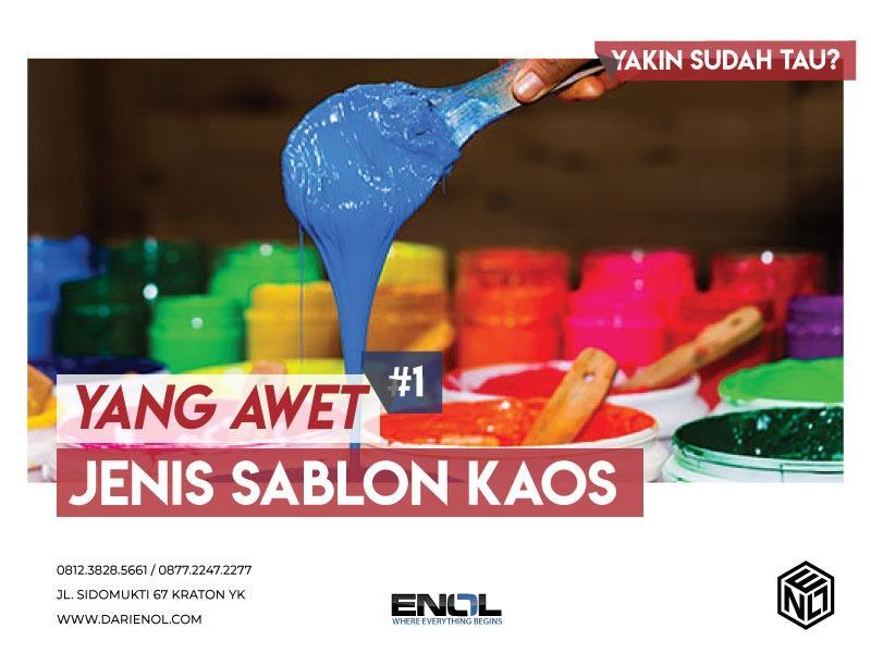 JENIS SABLON KAOS YANG AWET ( PART 1 )