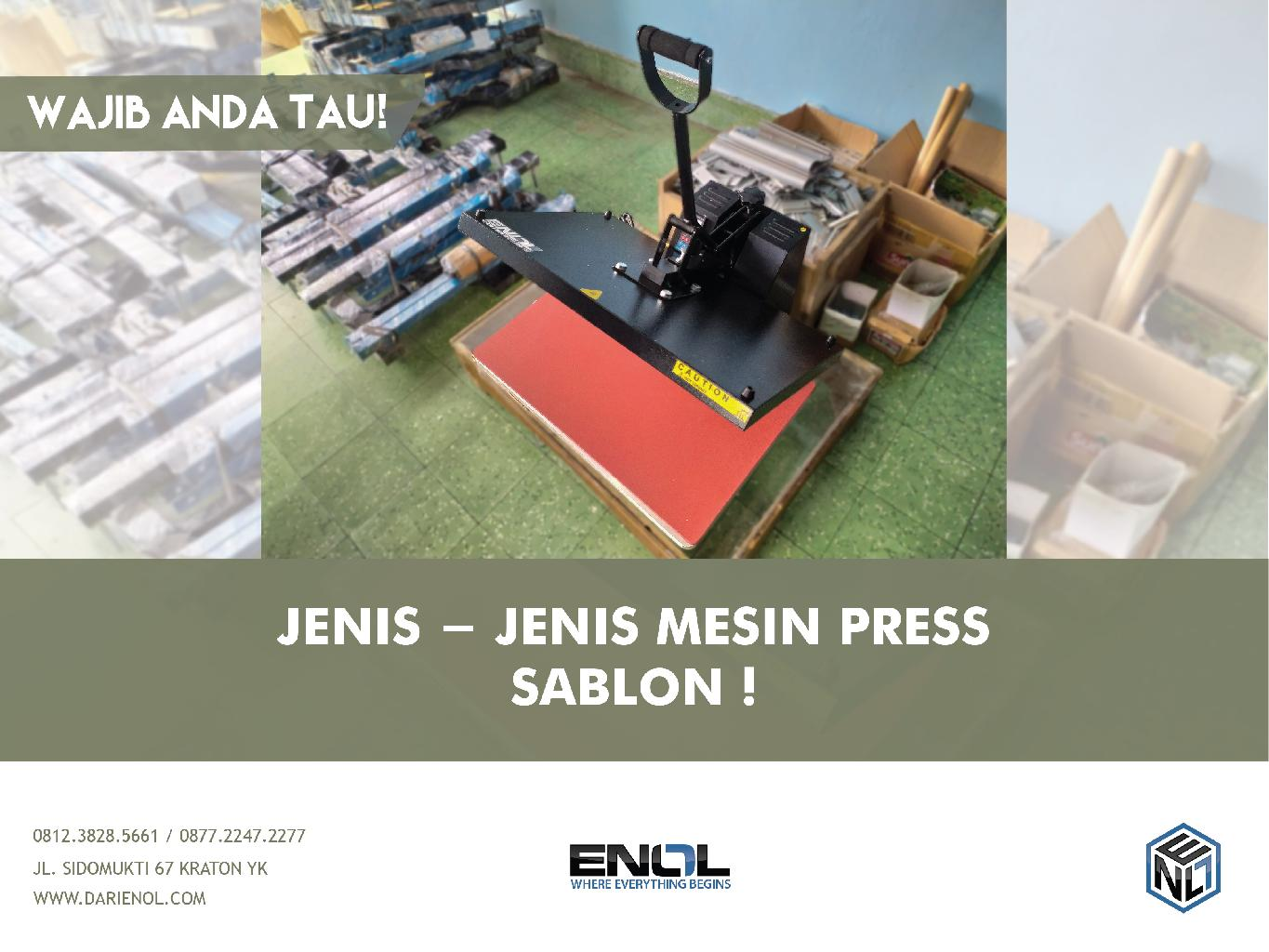 JENIS - JENIS MESIN PRESS SABLON