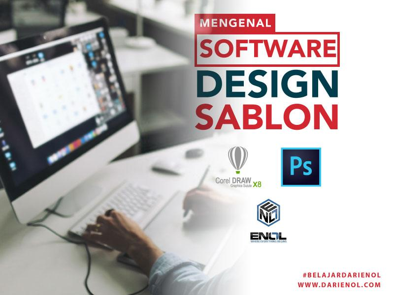 Mengenal Software Design Sablon