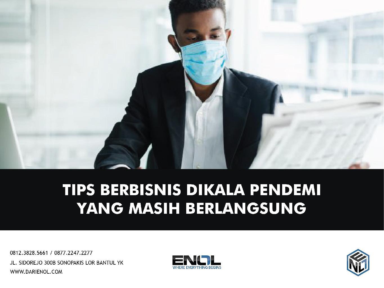 Tips Berbisnis Dikala Pandemi Masih Berlangsung