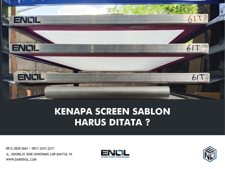Kenapa Screen Sablon Harus Ditata?