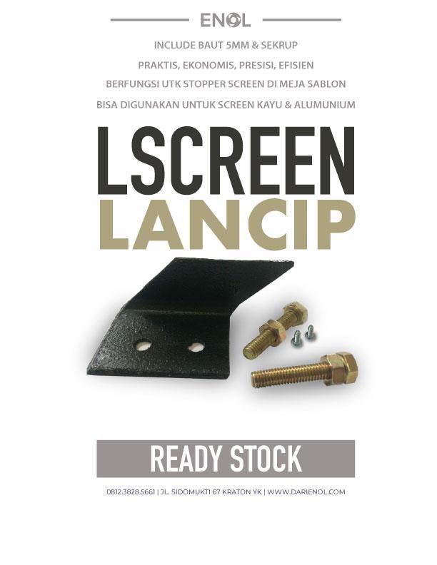 L Screen Lancip